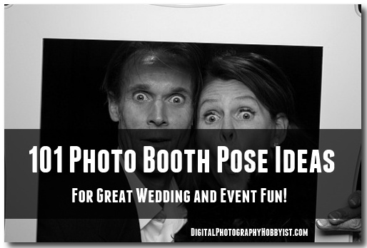 101 Photo Booth Pose Ideas
